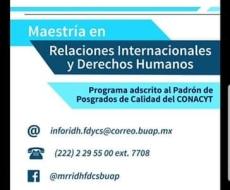 Invitación Maestría en Relaciones Internacionales y Derechos Humanos - BUAP