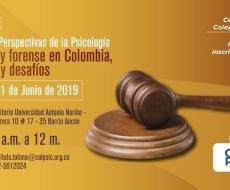 Seminario: Perspectivas de la Psicología jurídica y forense en Colombia, avances y desafíos.