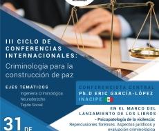 III Ciclo de conferencias internacionales: Criminología para la construcción de Paz