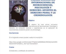Primer encuentro internacional de neurociencias, psicología y derecho: Aportes al derecho penal y la criminología